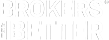 Brokers are Better Logo